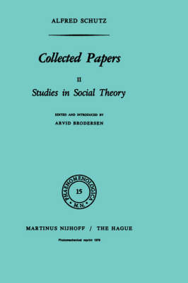Collected Papers II: Studies in Social Theory