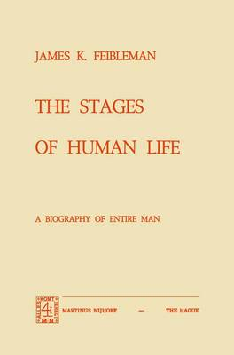 The Stages of Human Life: A Biography of Entire Man