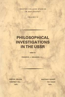 Philosophical Investigations in the U.S.S.R