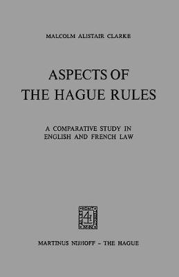 Aspects of the Hague Rules: Comparative Study in English and French Law