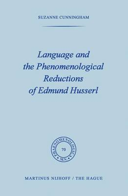 Language and the Phenomenological Reductions of Edmund Husserl
