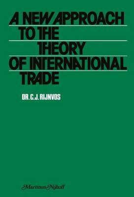 A New Approach to the Theory of International Trade