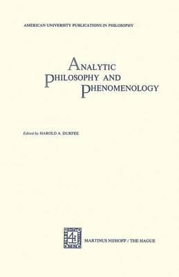 Analytical Philosophy and Phenomenology: American University Publications in Philosophy