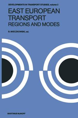 East European Transport Regions and Modes: Systems and Modes