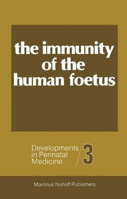 The Immunity of the Foetus and the Newborn Infant