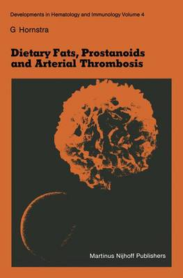 Dietary Fats, Prostanoids and Arterial Thrombosis