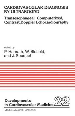 Cardiovascular Diagnosis by Ultrasound: Transesophageal, Computerized, Contrast, Doppler Echocardiography