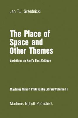 The Place of Space and Other Themes: Variations on Kant's First Critique
