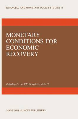 Monetary Conditions for Economic Recovery: International Symposium : Papers