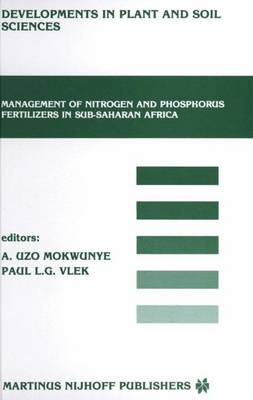 Management of Nitrogen and Phosphorus Fertilizers in Sub-Saharan Africa: Proceedings of a symposium, held in Lome, Togo, March 25-28, 1985