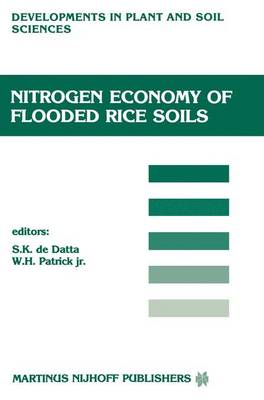 Nitrogen Economy of Flooded Rice Soils: Proceedings of a symposium on the Nitrogen Economy of Flooded Rice Soils, Washington DC, 1983