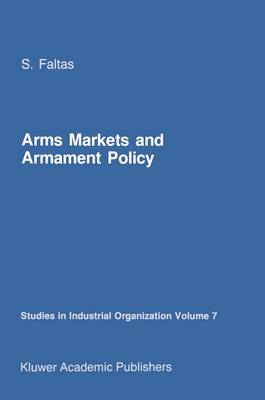 Arms Markets and Armament Policy: The Changing Structure of Naval Industries in Western Europe
