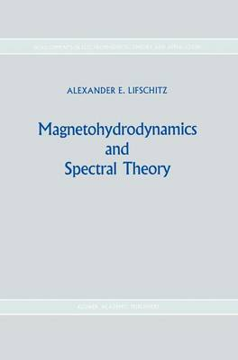 Magnetohydrodynamics and Spectral Theory