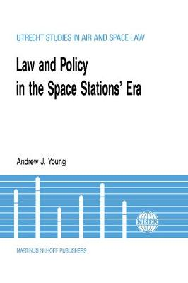 Law and Policy in the Space Station's Era