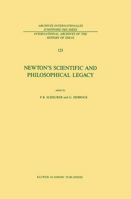 Newton's Scientific and Philosophical Legacy