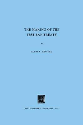 Making of the Test Ban Treaty
