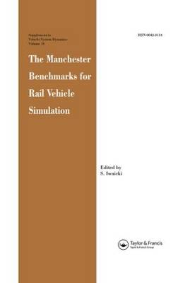 The Manchester Benchmarks for Rail Vehicle Simulation
