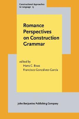 Romance Perspectives on Construction Grammar