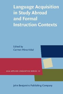 Language Acquisition in Study Abroad and Formal Instruction Contexts