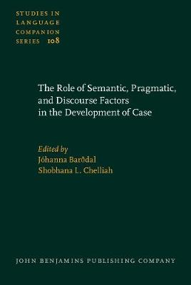 The Role of Semantic, Pragmatic, and Discourse Factors in the Development of Case
