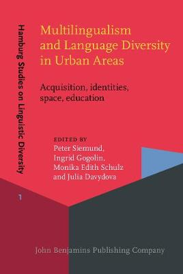 Multilingualism and Language Diversity in Urban Areas: Acquisition, identities, space, education