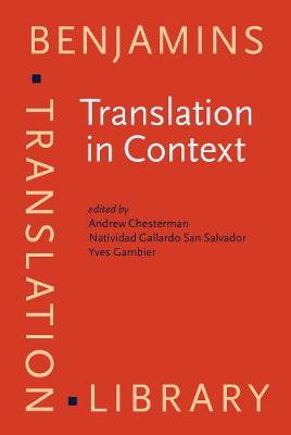 Translation in Context: Selected papers from the EST Congress, Granada 1998