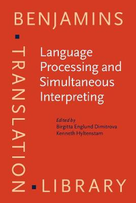 Language Processing and Simultaneous Interpreting: Interdisciplinary perspectives
