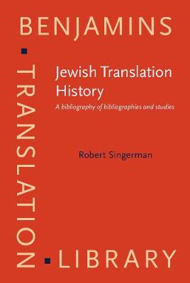 Jewish Translation History: A bibliography of bibliographies and studies