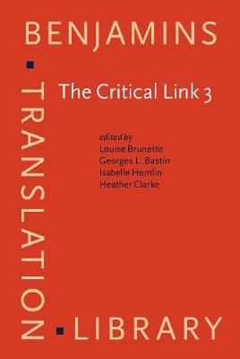 The Critical Link 3: Interpreters in the Community. Selected papers from the Third International Conference on Interpreting in Legal, Health and Social Service Settings, Montreal, Quebec, Canada 22-26 May 2001