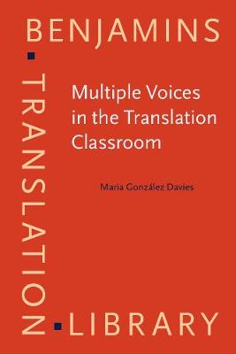 Multiple Voices in the Translation Classroom: Activities, tasks and projects