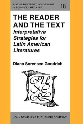 The Reader and the Text: Interpretative Strategies for Latin Americn Literatures