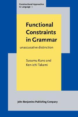 Functional Constraints in Grammar: On the unergative-unaccusative distinction