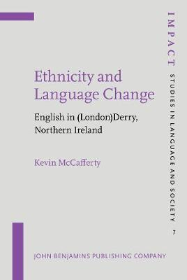 Ethnicity and Language Change: English in (London)Derry, Northern Ireland