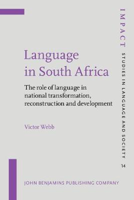 Language in South Africa: The role of language in national transformation, reconstruction and development