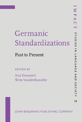 Germanic Standardizations: Past to Present