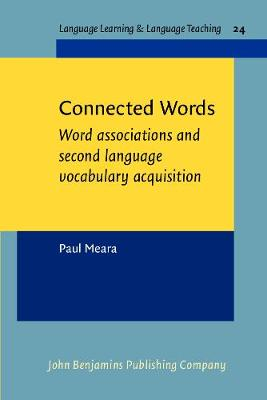 Connected Words: Word associations and second language vocabulary acquisition