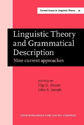 Linguistic Theory and Grammatical Description: Nine Current Approaches