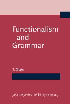 Functionalism and Grammar