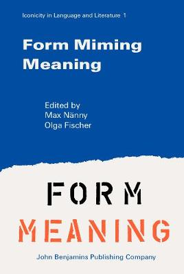Form Miming Meaning: Iconicity in Language and Literature