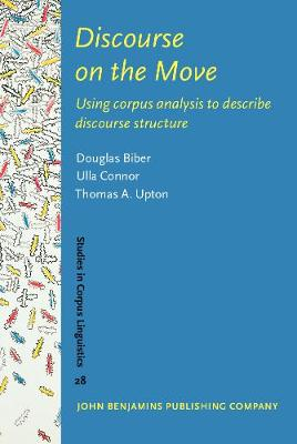 Discourse on the Move: Using corpus analysis to describe discourse structure