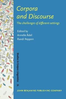 Corpora and Discourse: The challenges of different settings