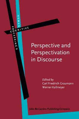 Perspective and Perspectivation in Discourse
