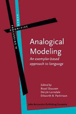 Analogical Modeling: An exemplar-based approach to language
