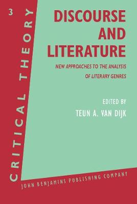 Discourse and Literature: New Approaches to the Analysis of Literary Genres