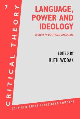 Language, Power and Ideology: Studies in political discourse