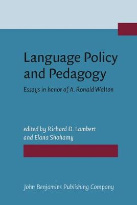 Language Policy and Pedagogy: Essays in Honour of A.Ronald Walton
