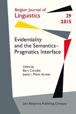 Evidentiality and the Semantics-Pragmatics Interface