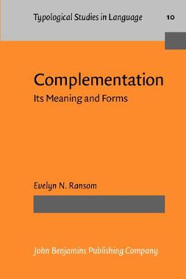 Complementation in Meanings and Forms
