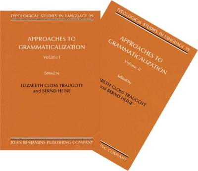 Approaches to Grammaticalization: 2 Volumes (set)