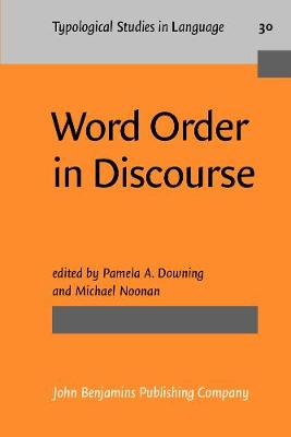 Word Order in Discourse: 20th Linguistics Symposium : Selected Papers
